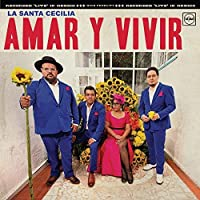 Amar Y Vivir: Recorded Live in Mexico
