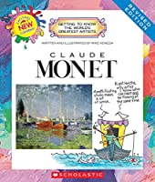 Claude Monet (Getting to Know the World's Greatest Artists)