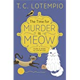 The Time for Murder is Meow: A Purr n' Bark Pet Shop Mystery: Book 1