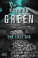 The Last Gig: A Novel (An Alessandra Martillo Mystery)