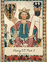Henry VI, Part 2: The Best Story for Readers (Annotated) By William Shakespeare.