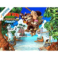 Donkey Kong Country Tropical Freeze ゲームプレイ