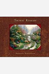 Thomas Kinkade: 25 Years of Light Kindle Edition