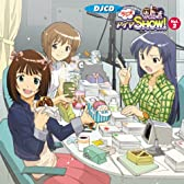 DJCD「ラジオdeアイマSHOW!」Vol.2(初回限定版)(DVD付)