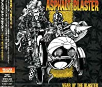 Years of the Blaster by Asphalt Blaster
