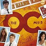 The O.C. Mix 5