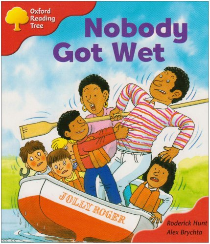 Oxford Reading Tree: Stage 4: More Storybooks: Nobody Got Wetの詳細を見る