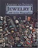 American Indian Jewelry I: 1200 Artist Biographies (American Indian Art Series) 画像