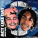 Act Like Dat (feat. YNW.Melly) Explicit