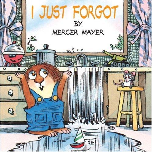 I Just Forgot (Little Critter) (Pictureback(R))の詳細を見る