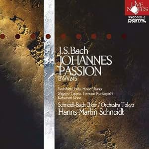 シュナイト  バッハ:ヨハネ受難曲BWV245