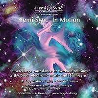 ヘミシンク イン モーション : Hemi-Sync in Motion [ヘミシンク]