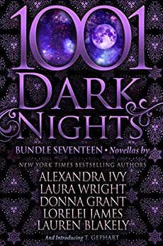 1001 Dark Nights: Bundle Seventeen by [Ivy, Alexandra , Wright, Laura, Grant, Donna, James, Lorelei, Blakely, Lauren, Gephart, T.]