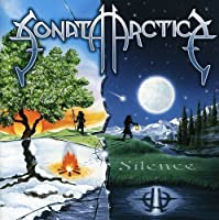 Silence by SONATA ARCTICA (2008-09-29)