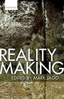 Reality Making (Mind Association Occasional Series) by Unknown(2016-04-01)