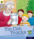 Oxford Reading Tree Explore with Biff, Chip and Kipper: Oxford Level 1: Tin Can Tracks