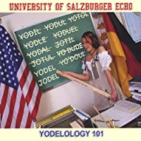 University of Salzburger Echo Yodelology 101