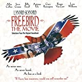 Freebird The Movie: Music From The Motion Picture