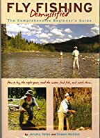 Fly Fishing Demystified - The Comprehensive Beginner's Guide by Jeremy Yates and Shawn McGinn (2 Hour Tutorial DVD) [並行輸入品]