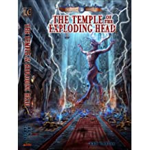 The Temple of the Exploding Head