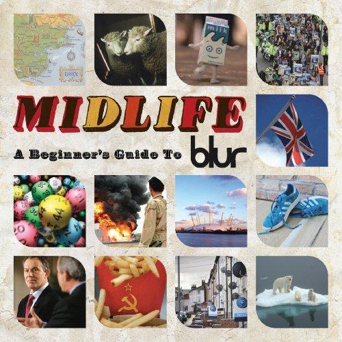 ミッドライフ:ビギナーズ・ガイド・トゥ・ブラーの詳細を見る