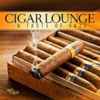 Cigar Lounge - A Taste Of Jazz by Various Artists