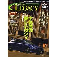 Club LEGACY (クラブ レガシィ) 2007年 04月号 [雑誌]