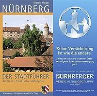 Nuernberg: Der Stadtfuehrer durch die fraenkische Metropole