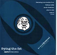 Frying the Fat [12 inch Analog]