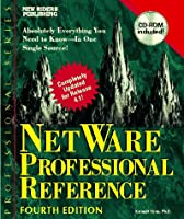 Netware Professional Reference/Book and Cd