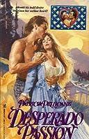 Desperado Passion (Lovegram S.)