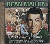 I'll Always Love You by Dean Martin (2003-09-30)