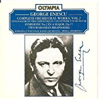 Enescu;Symphonic Works Vl.2
