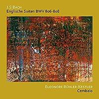 Bach: Englische Suiten BWV 806-808