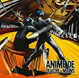 Anime de Quatre-Mains-アニメ・ド・キャトルマン-