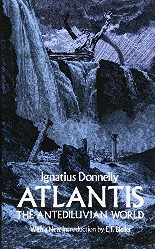 Download Atlantis, the Antediluvian World (Dover Occult) 0486233715