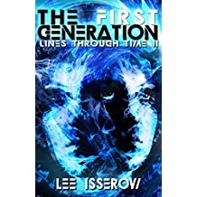 The First Generation (Lines Through Time Book 2)