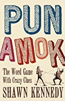Pun Amok: The Word Game with Crazy Clues [並行輸入品]