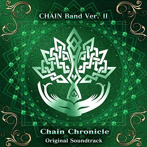 チェインクロニクル オリジナルサウンドトラック CHAIN Band Ver. II