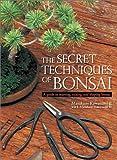 英文版 盆栽・秘密のテクニック - The Secret Techniques of Bonsai