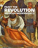 Paint the Revolution: Mexican Modernism, 1910–1950 画像