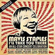 Mavis Staples I'll Take You There: All-Star