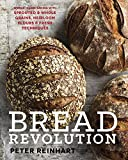 Bread Revolution: World-Class Baking with Sprouted and Whole Grains, Heirloom Flours, and Fresh Techniques 画像
