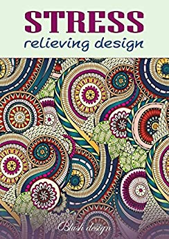 Stress Relieving Designs by [Design, Blush]