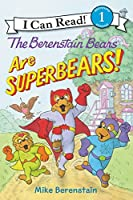 The Berenstain Bears Are SuperBears! (I Can Read Level 1)