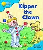 Oxford Reading Tree: Stage 3: More Storybooks A: Kipper the Clown
