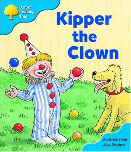 Oxford Reading Tree: Stage 3: More Storybooks A: Kipper the Clownの詳細を見る