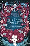 The Surface Breaks: a reimagining of The Little Mermaid (English Edition)