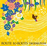 Route to roots 画像