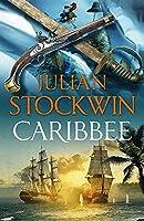 Caribbee: Thomas Kydd 14 by Julian Stockwin(2014-05-08)